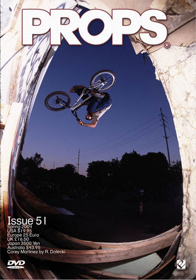 corey martinez props bmx video magazine 51